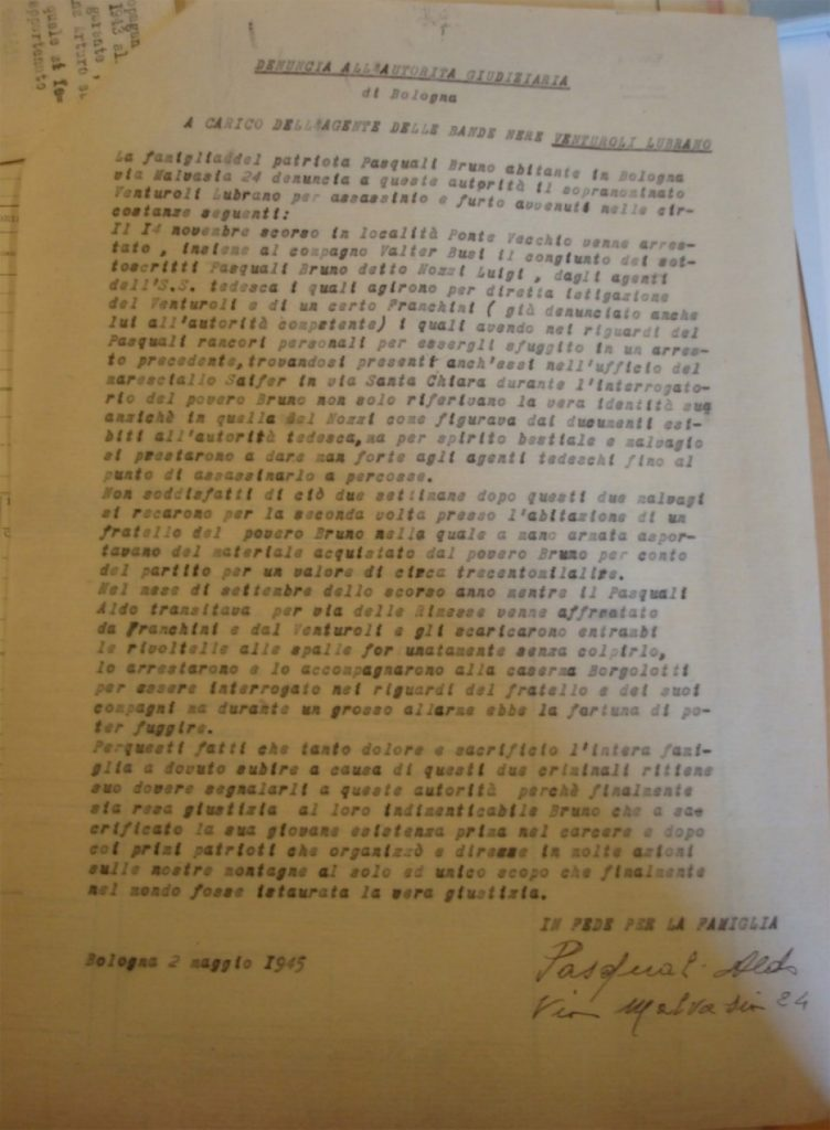 La denuncia dei parenti di Pasquali contro il Venturoli, del 2 maggio del 1945, in cui tra l'altro si conferma per Pasquali la falsa identità di Nozzi Luigi. Istituto Parri, fondo ANPI Bologna, busta 26, fascicolo 123.