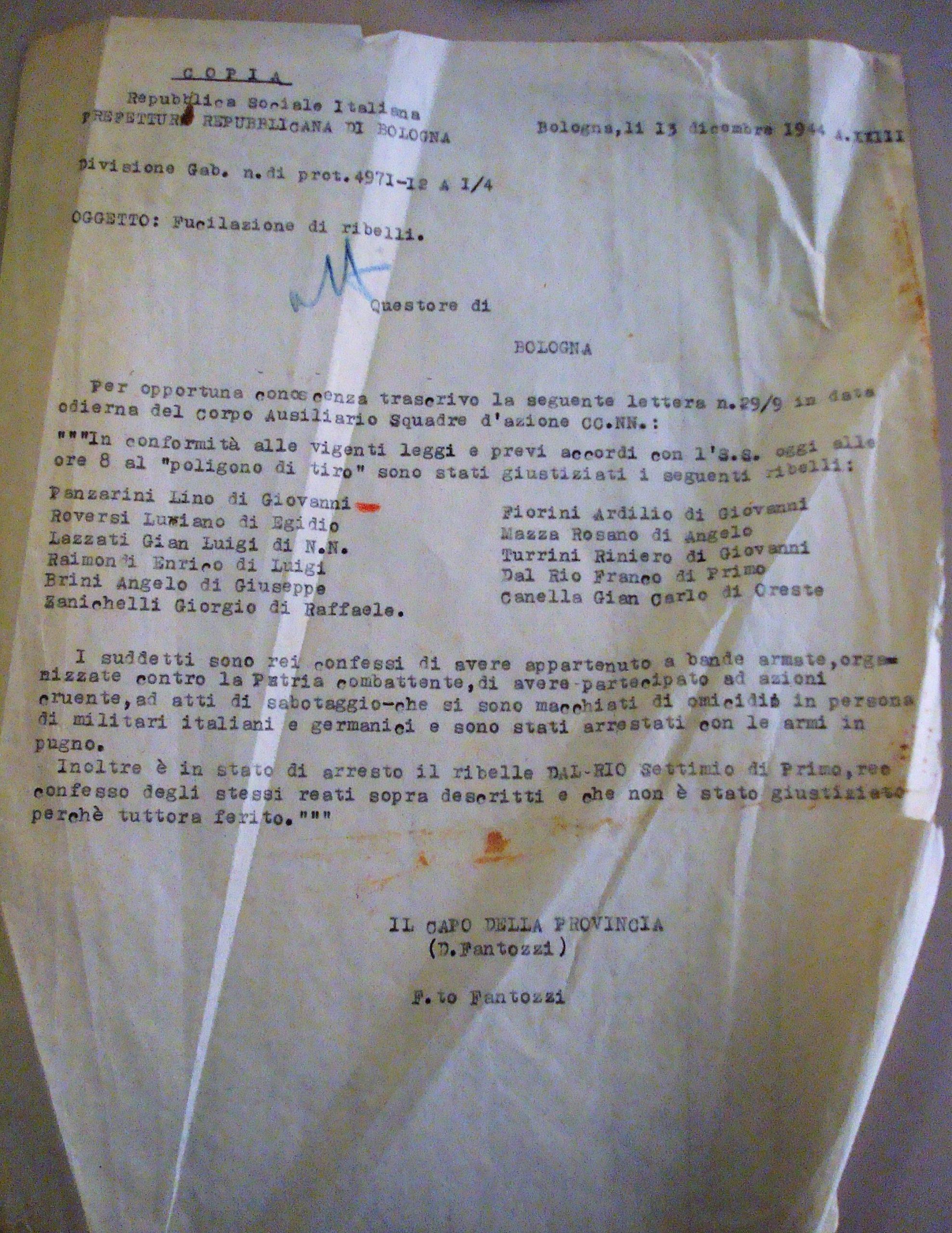 Il documento, contenuto nel fascicolo di Panzarini Lino, Gab. Questura Cat.A08, IV 305 bis, defunti, in cui si precisa nell'ultimo paragrafo che Settimio Dal Rio non è stato fucilato con gli altri undici compagni italiani, perché ferito.