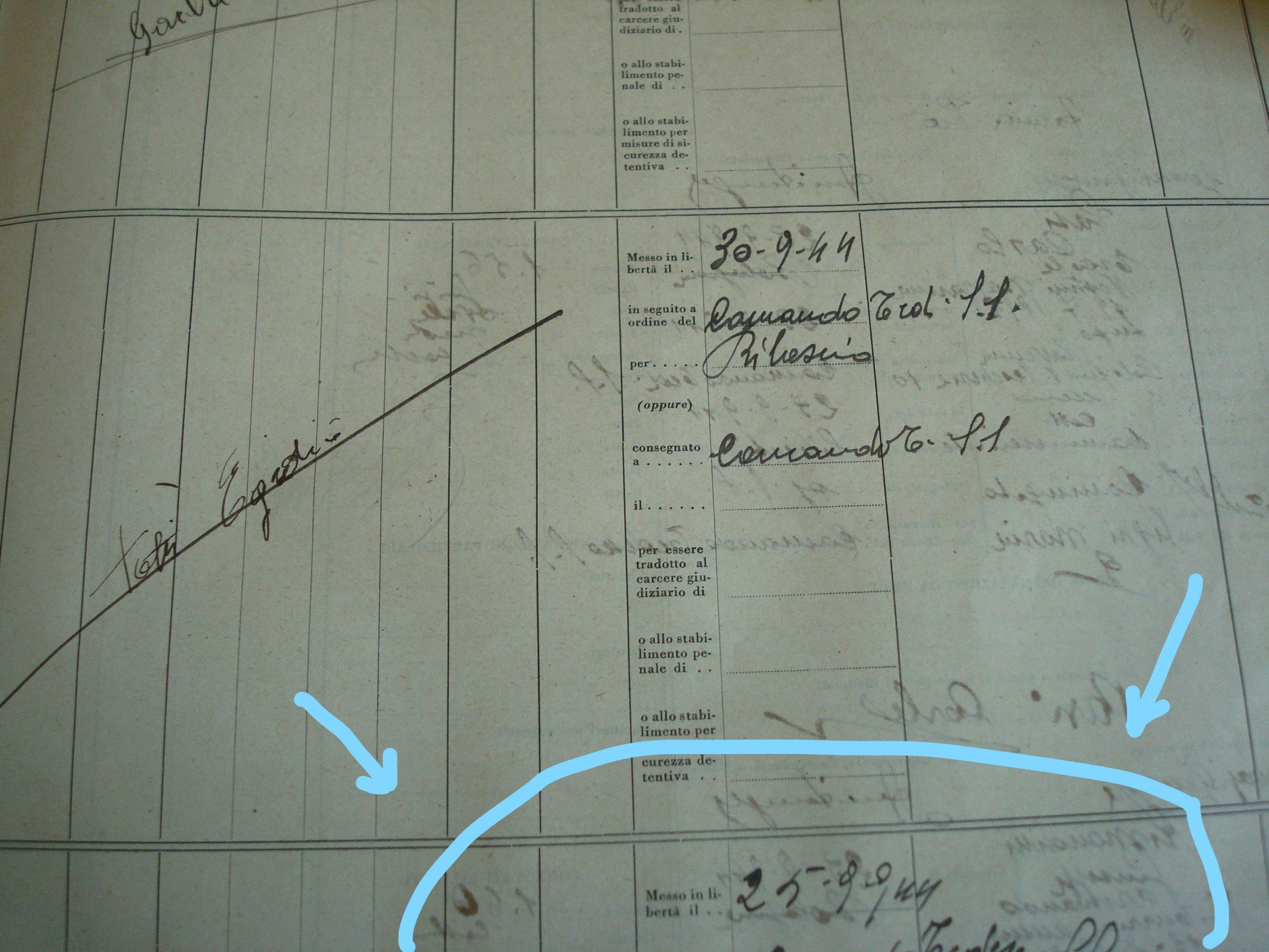 Vedi spazio inferiore, indicato dalle frecce : matricola d'uscita dal carcere di Degnisov, sotto alla firma di Totti, che riporta la data 25-9-1944.