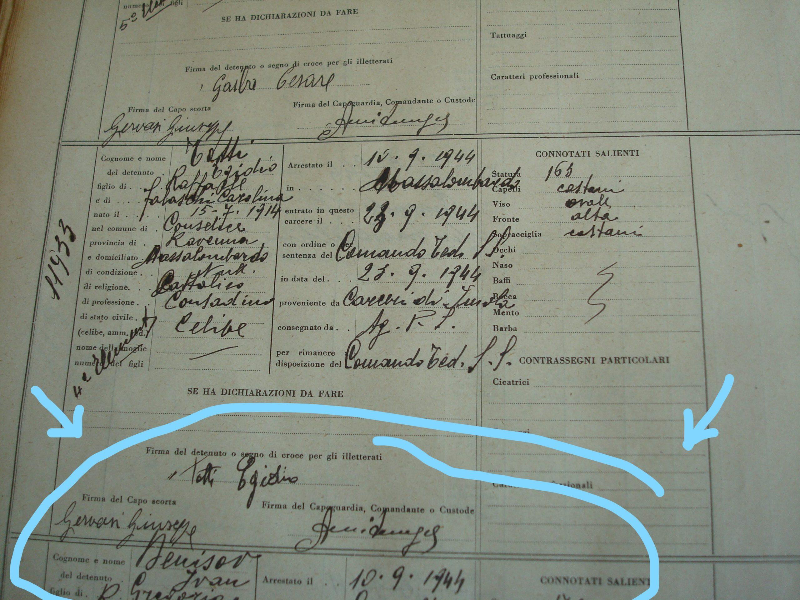 Vedi spazio inferiore indicato dalle frecce : matricola d'entrata nel carcere di Bologna di Degnisov, sotto quella di Totti, uno dei quattro tipografi diConselice.