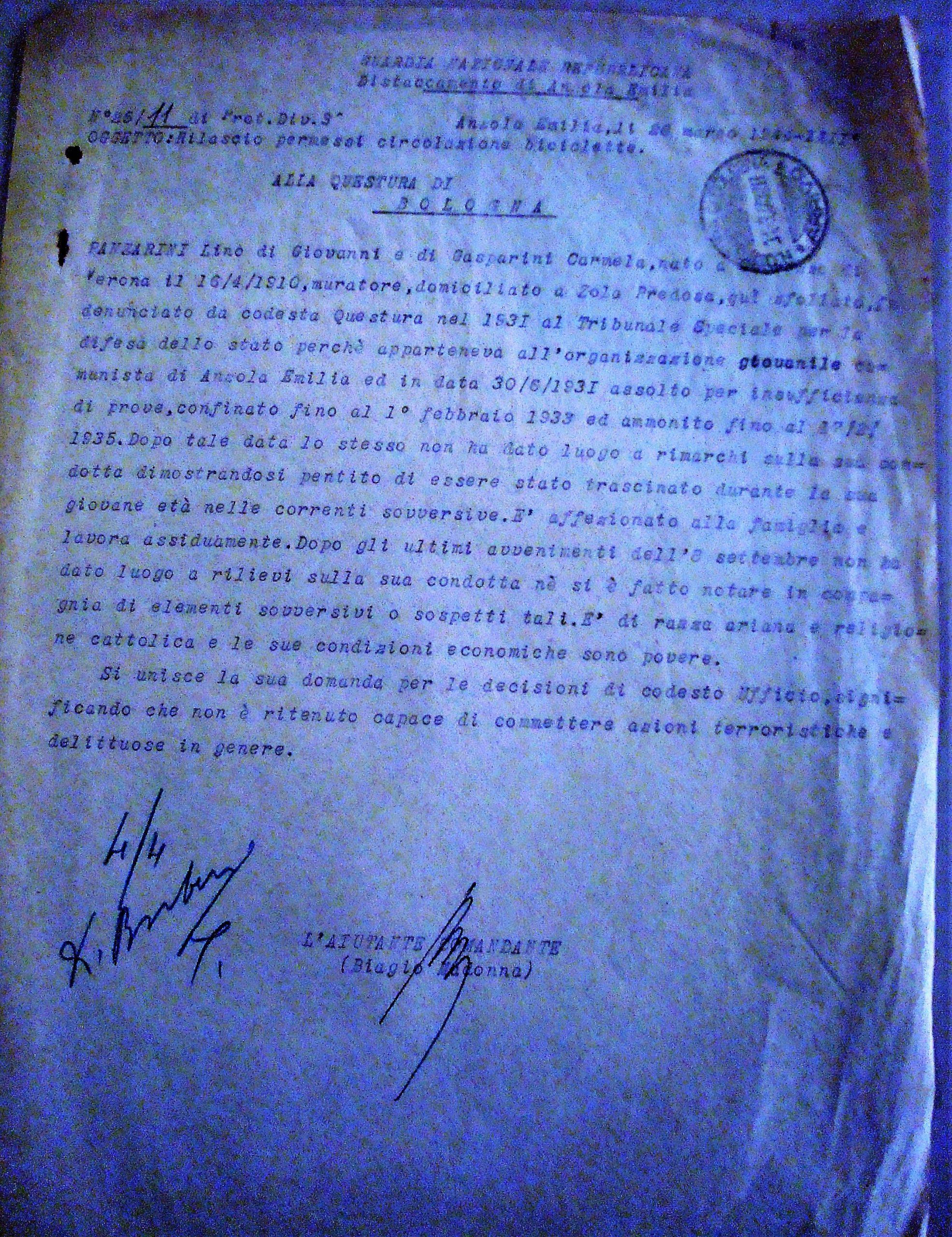Firmato dall'Aiutante Comandante Biagio Madonna della Guardia Nazionale Repubblicana, distaccamento di Anzola Emilia, il parere favorevole alla concessione del permesso di circolazione con la bicicletta per Lino Panzarini. Archivio di Stato di Bologna.